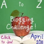 "Building an Audience for Your Blog: The Arlee Bird ""Blogging From A to Z April Challenge of 2011"""