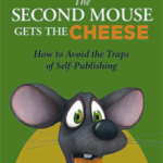 The Second Mouse Gets the Cheese by Carolyn P. Schriber, A Book Review