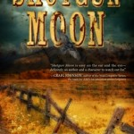 Shotgun Moon — a Mini-Review