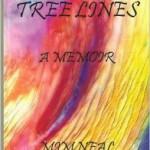 Tree Lines….A Memoir by Mim Neal
