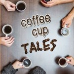 A Most Entertaining Book of Short Stories:  Coffee Cup Tales