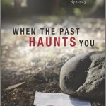 """The two winners of a copy of """"When the Past Haunts You"""""""