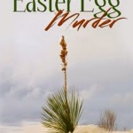 "Announcing the Winner of Patricia Smith Wood's ""The Easter Egg Murder"""