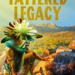 A Copy of Tattered Legacy by Shannon Baker was won by……