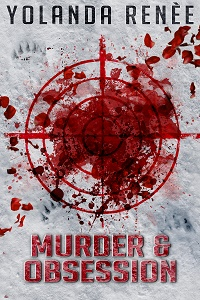 2016_Renee_Murder and Obsession