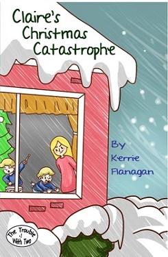 2016_Flanagan__Claire's Christmas Catastrophe