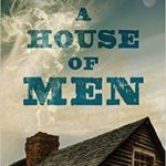 A House of Men by Sumner Wilson is More Than a Western