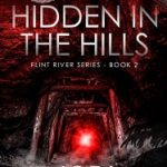Hidden In The Hills … by Jodi Burnett